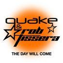 The Day Will Come/Quake & Rob Tissera