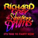It's Time To Party Now (Sebastien Drums & Richard Grey)/Sebastien Drums