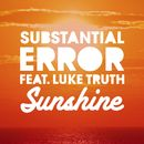 Sunshine (feat. Luke Truth)/Substantial Error