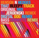 That Bleepy Track/Benson N Hedges