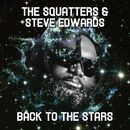 Back To The Stars (feat. Steve Edwards)/The Squatters