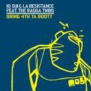 Bring 4th Ya Booty (feat. The Ragga Twins)/10 Sui & La Resistance