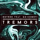 Tremors (feat. Go Comet!)/Botnek