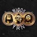 Yung Rich Nation/Migos