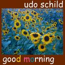 Good Morning/Udo Schild