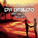 La Playa (feat. Nano William) [Single]/Dr. Bellido
