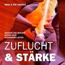Zuflucht & Stärke/Mike & Kay Chance
