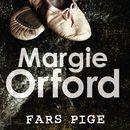 Clare Hart serien, følge 1: Fars pige/Margie Orford