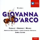 Verdi: Giovanna D'arco/Placido Domingo/James Levine/José Carreras/Sherrill Milnes