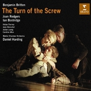Britten - The Turn of the Screw Op. 54/Daniel Harding/Ian Bostridge/Joan Rodgers/Julian Leang/Caroline Wise/Jane Henschel/Vivian Tierney