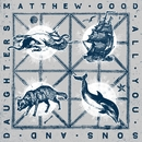 All You Sons And Daughters/Matthew Good