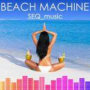 Beach Machine/SEQ_music