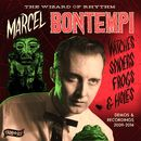 Witches Spiders Frogs & Holes (Demos & Recordings 2009 -2014)/Marcel Bontempi