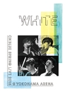 "Radio(SPRING LIVE 2015""WHITE""@YOKOHAMA ARENA)/CNBLUE"