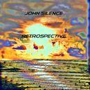 Retrospective/John Silence