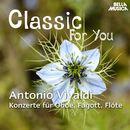Classic for You: Vivaldi - Oboen- und Flötenkonzerte/Orchestra Filarmonica Italiana / Alessandro Arigoni / Stefano Simondo / Luca Ceretta / Alessandro Molinaro / Alessandra Masoero