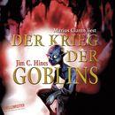 Der Krieg der Goblins/Jim C. Hines