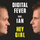Hey Girl/Digital Fever