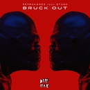 Bruck Out (feat. Stush)/Retrohandz