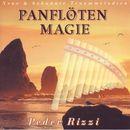 Panflöten Magie - Neue & bekannte Traummelodien/Peder Rizzi