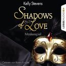 Shadows of Love, Folge 5: Maskenspiel/Kelly Stevens