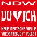 NDW - Neue Deutsche Welle Wiederbesucht, Folge 1/Du & Ich