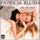 +35 Degrees/Patricia Blush