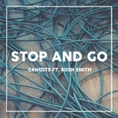 Stop and Go/Cahoots