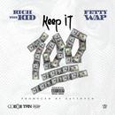 Keep It 100 (feat. Fetty Wap)/Rich The Kid