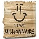 Millionnaire/Soprano