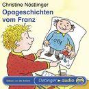 Opageschichten vom Franz/Christine Nöstlinger