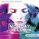 Monday Club - Das erste Opfer/Krystyna Kuhn