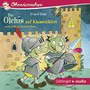 Ohrwürmchen: Die Olchis auf Klassenfahrt und andere Geschichten/Erhard Dietl
