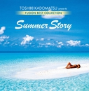 角松敏生プレゼンツ FUSION BEST COLLECTION ~SUMMER STORY/Various Artists