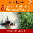 Heart of Darkness and A Personal Record (Unabridged)/Joseph Conrad