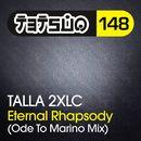 Eternal Rhapsody (Ode to Marino Mix)/Talla 2XLC