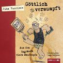 Göttlich versumpft - Aus dem Tagebuch eines Saufkopfs (Ungekürzt)/Juha Vuorinen