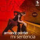 Mi sentencia (Historical Recordings)/Armando Pontier
