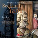 Folge 6: Resistent/Die größten Fälle von Scotland Yard