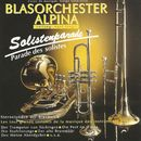 Solistenparade/Blasorchester Alpina