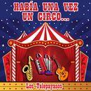Habia una Vez un Circo/Los Telepayasos