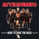 Here to Save the Rock (Live)/Afterburner