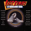 Fast Times At Ridgemont High [O.S.T.]/Fast Times At Ridgemont High