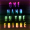 One Hand On The Future/Zak Abel