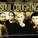 Lust In Phaze:  The Best Of Soul Coughing/Soul Coughing