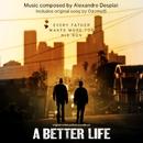 A Better Life: Score Album/Alexandre Desplat