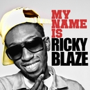 My Name Is Ricky Blaze EP/Ricky Blaze