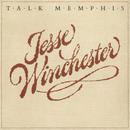 Talk Memphis/Jesse Winchester