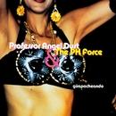 Güapacheando/Profesor Angel Dust & The Ph Force