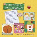 Comptines et jeux de doigts (vol.7)/Rémi Guichard